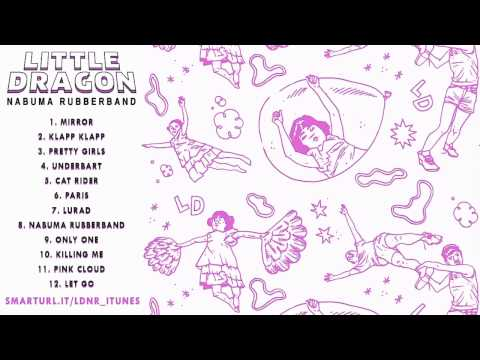 Little Dragon - Klapp Klapp