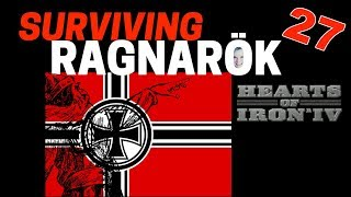 Hearts of Iron 4 - Challenge Survive Ragnarok! - Germany VS World  - Part 27