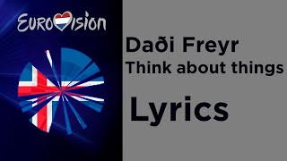 Daði Freyr - Think about things (Lyrics) Iceland 🇮🇸 Eurovision 2020