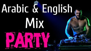 Mix Arabic English 2020 Dance Party - ميكس عربي اجنبي رقص حفلات