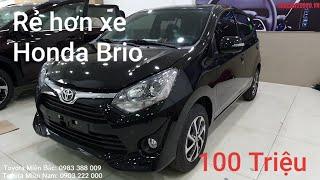 Giá xe Toyota Wigo 2019 tiếp tục khuyến mãi sốc tháng 7/2019. Rẻ hơn 100 triệu so với Honda Brio