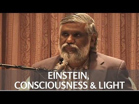 Einstein, Consciousness & Light:  Raise Your Consciousness To Light