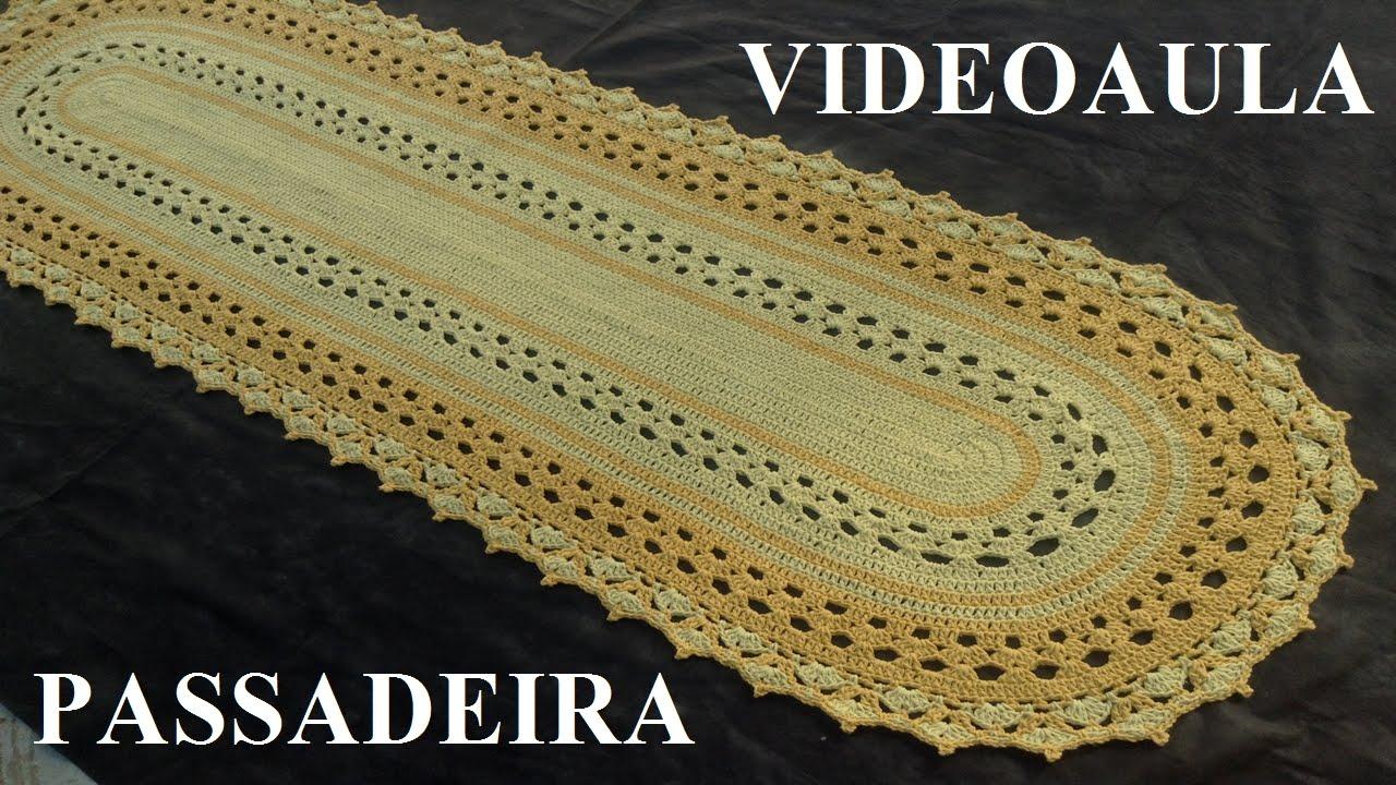 Suficiente Passadeira em crochê Luiza - YouTube VT14