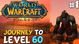 WoW Classic Journey To Level 60 Episode 1