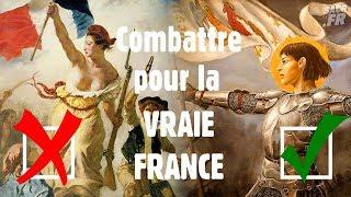 Combattre pour la vraie France