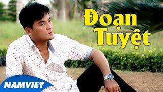 Đoạn Tuyệt - Chế Thanh