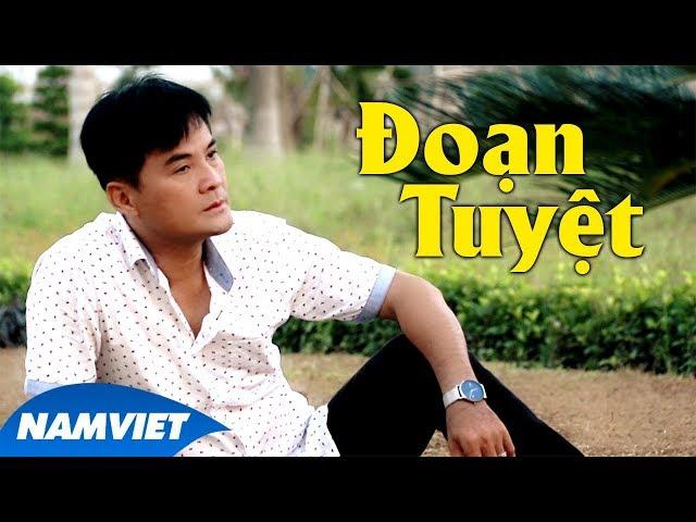 Đoạn Tuyệt - Chế Thanh [Dòng Nhạc Việt 54]