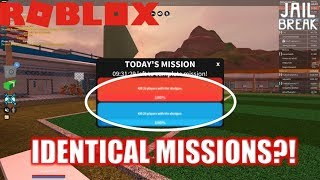 Roblox: JailBreak: What happens when you have IDENTICAL MISSIONS???