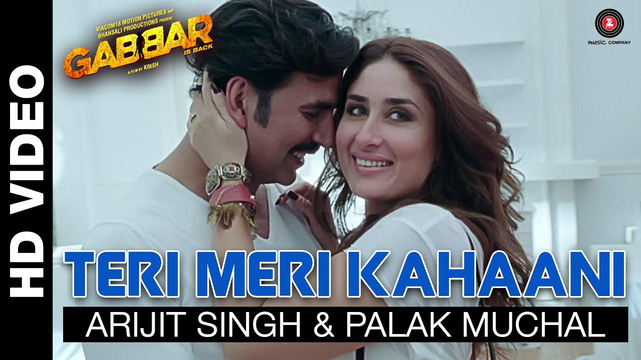 Teri Meri Kahaani | Gabbar Is Back | Akshay Kumar & Kareena Kapoor | Arijit Singh & Palak Mu