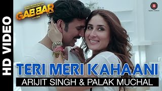 Catch gabbar is back's first track sung by arijit singh & palak muchal 'teri meri kahaani' ft. akshay kumar kareena kapoor. song: teri kahaani movie: ...