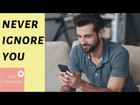 💖 He'll Never Ignore You After You Send Him THIS Text 💖