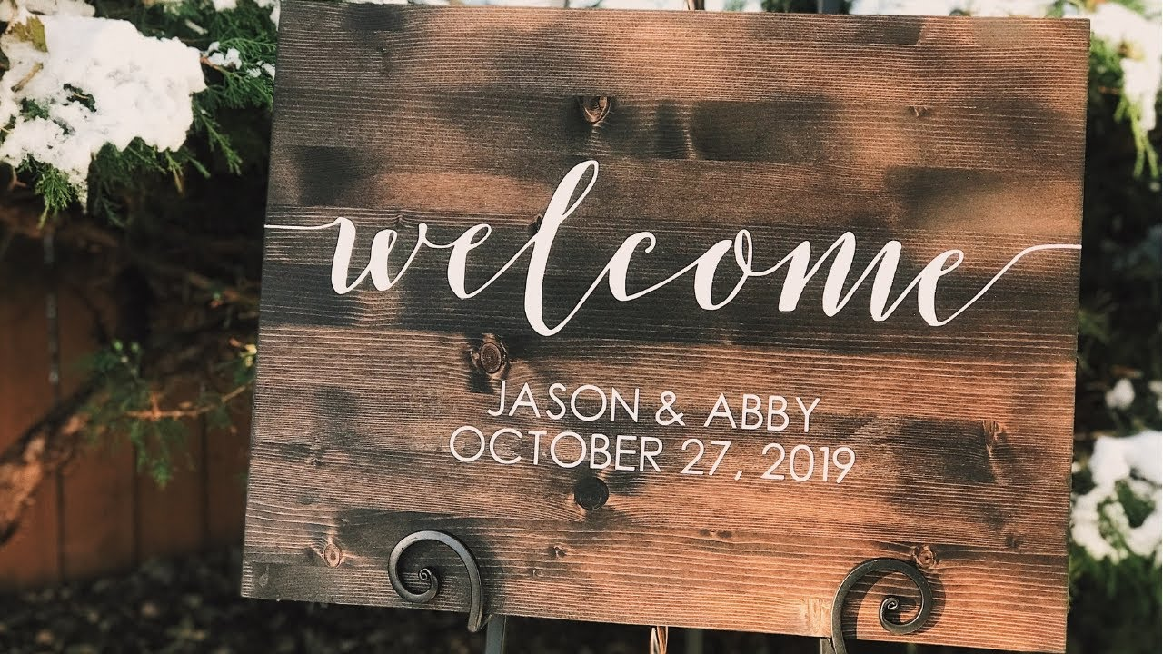 Diy Welcome Sign Rustic Wedding Decor Custom Wood Sign W Paint Cricut Design Space Youtube