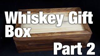 Whiskey Gift Box Set: Part 2