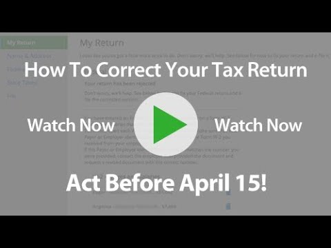 How to Correct a Tax Return Rejected By the IRS or State