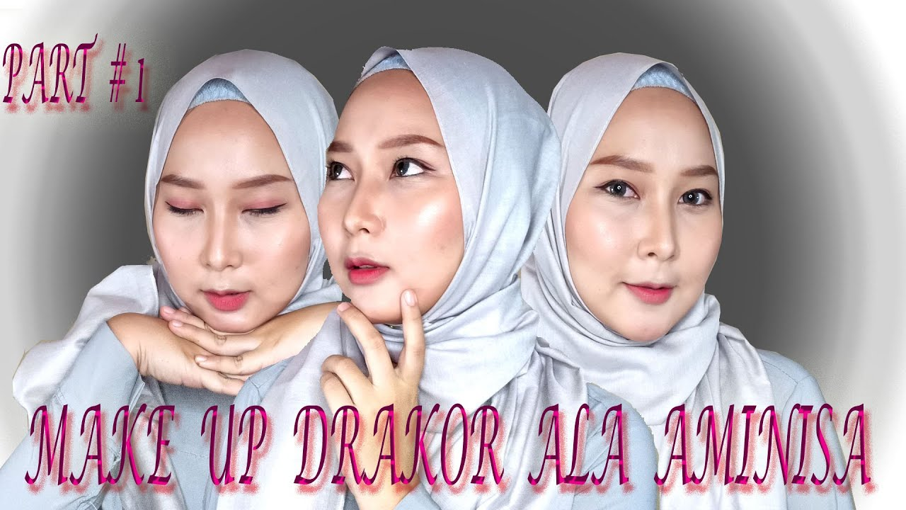 Tutorial Make Up Drakor Korea Ala Aminisa Youtube
