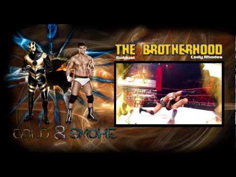 Goldust and Cody Rhodes/The Brotherhood With Download Link & Lyrics (Gold & Smoke)