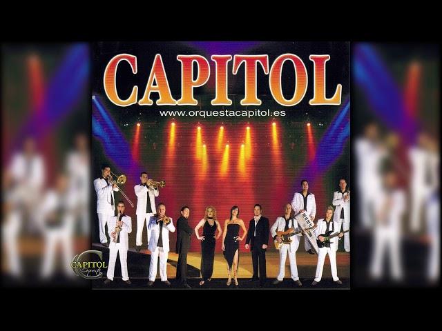 Orquesta Capitol  -  Si te vas