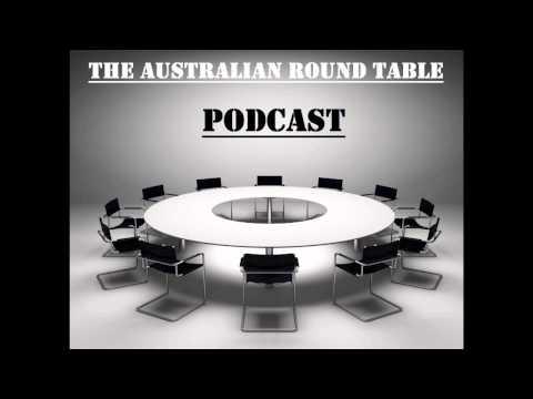 Australian Roundtable Podcast | Episode #46 (23/08/15)