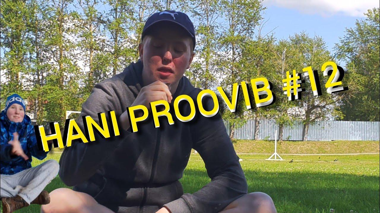 Hani Proovib #12