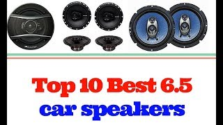 Top 10 Best 6 5 car speakers