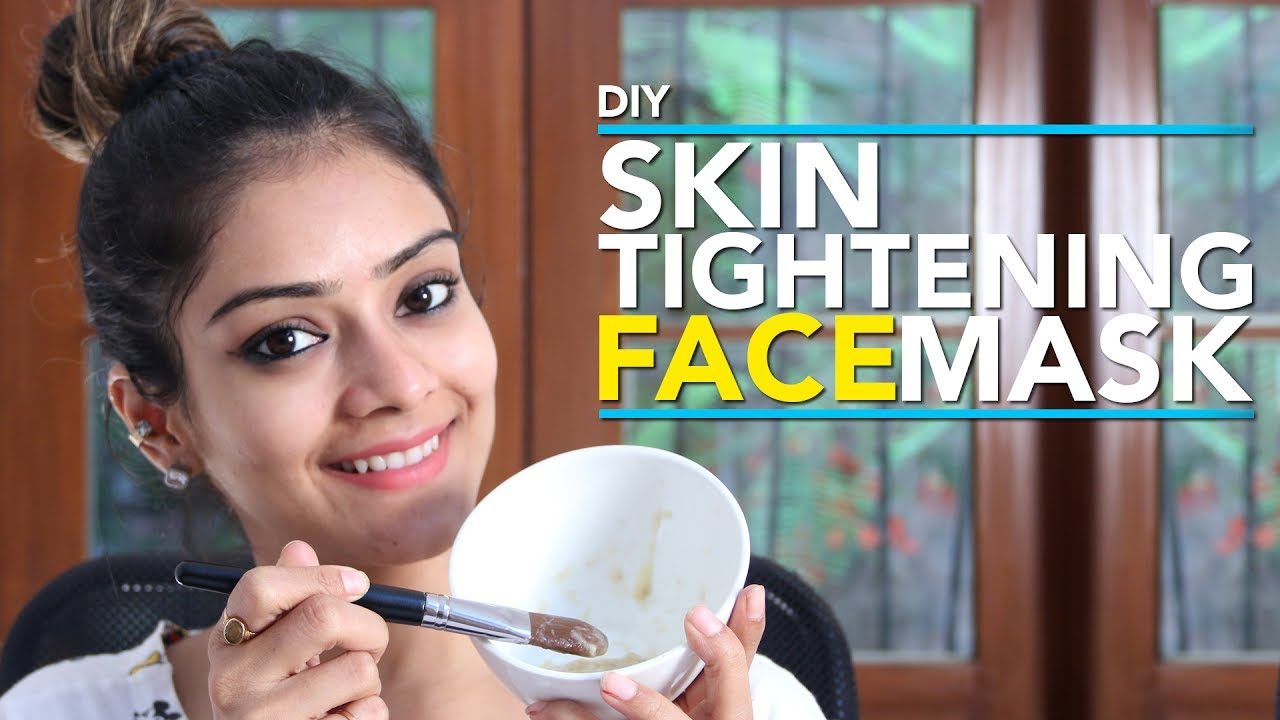 DIY | Skin Tightening Face Mask | Anti