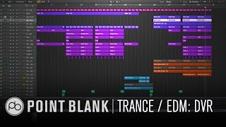 Trance / EDM DVR Example w/ Mike Koglin