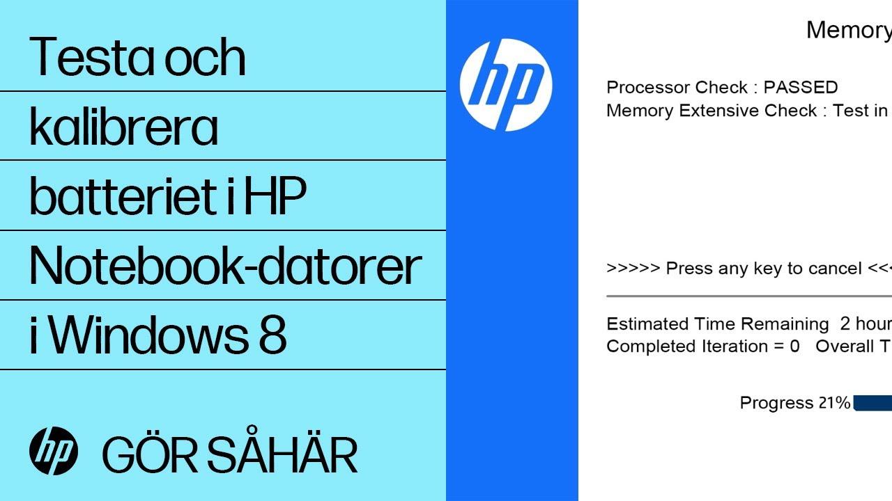 Hp notebook support - Testa Och Kalibrera Batteriet I Hp Notebook Datorer I Windows 8