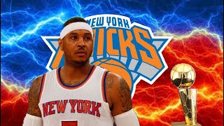 Saving His Legacy.... Carmelo Anthony New York Knicks Rebuild Nba 2k20