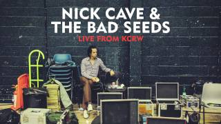 Nick Cave & The Bad Seeds - Push The Sky Away (Live From KCRW)