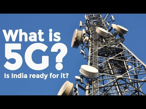 What is 5G and Is India Ready For It?