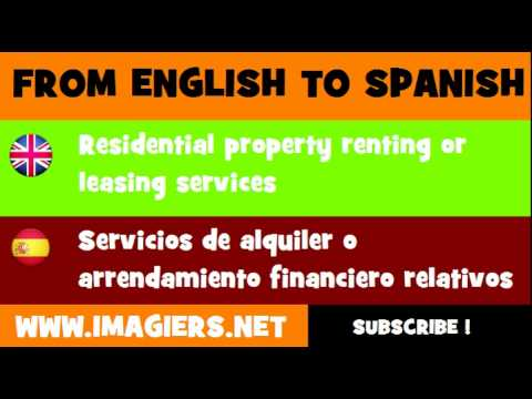 FROM ENGLISH TO SPANISH = Residential property renting or leasing services