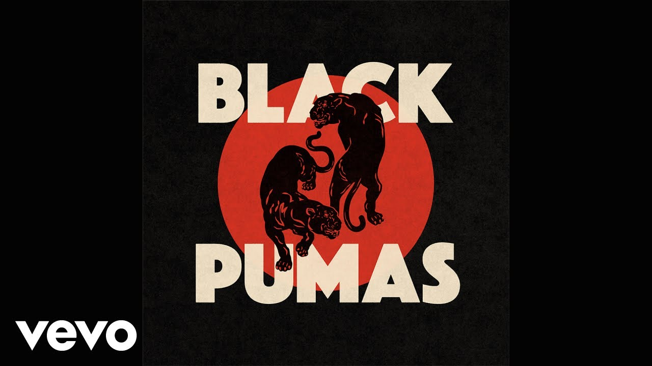 Black Pumas - Stay Gold (Official Audio