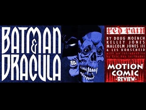 "Motion Comic 1×1 Review: Batman & Dracula ""Red Rain"""