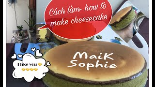 Vlog MaiK Sophie- Cách làm bánh cheesecake (phô mai)- How to make cheesecake