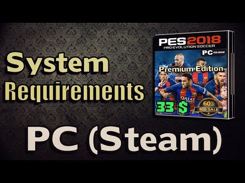 PES 2018 System Requirements | How to test if your PC can run it