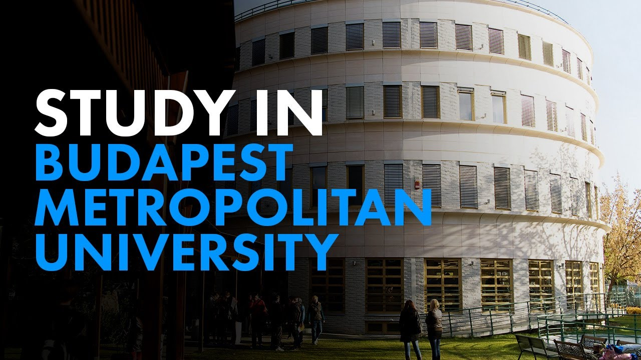 Excellence Scholarships at Budapest Metropolitan University,  Hungary