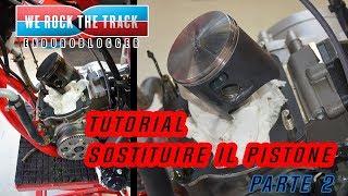 TUTORIAL PISTONE | Vlog Sostituire il Pistone su Moto 2 Tempi - Parte 2