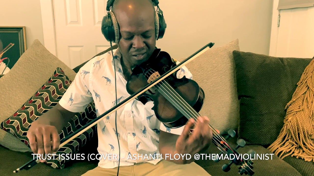 "Trust Issues (cover) by Ashanti Floyd ""The Mad Violinist"""