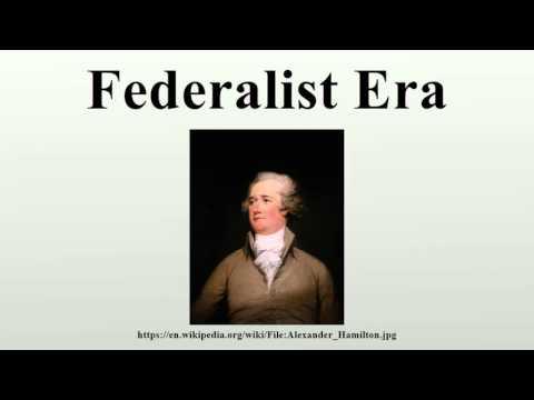 Federalist Era