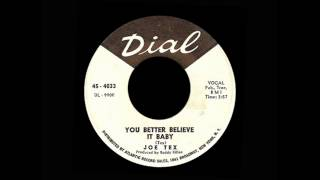 Joe Tex - You Better Believe It Baby
