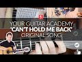 Your Guitar Academy Original Acoustic Song - 'Can't Hold Me Back'