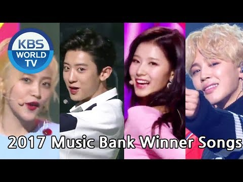 2017 Music Bank Winner Songs | 2017 뮤직뱅크 1위 노래 [MUSIC BANK / Editor's Picks]