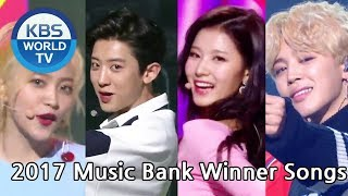 2017 Music Bank Winner Songs | 2017 뮤직뱅크 1위 노래 [MUSIC BANK / Editor's Picks]