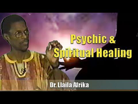Dr. Llaila Afrika | Psychic & Spiritual Healing