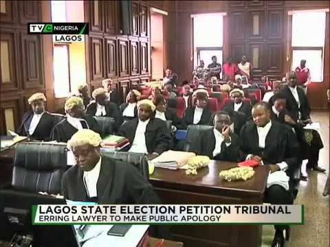 LAGOS ELECTION PETITION TRIBUNAL ORDERS ERRING LAWYER TO TENDER APOLOGY