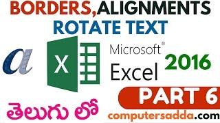 Ms-Excel 2016 in Telugu 06(Borders,Alignments & Rotate) (www.computersadda.com)