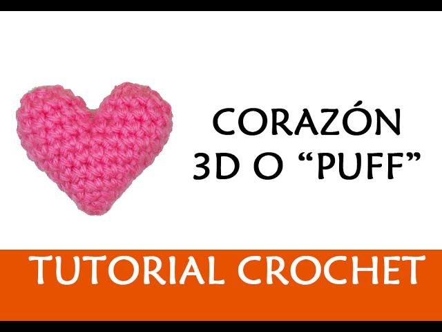 PATRÓN CROCHET: CORAZÓN 3D O PUFFY | Patrones Valhalla - VidInfo