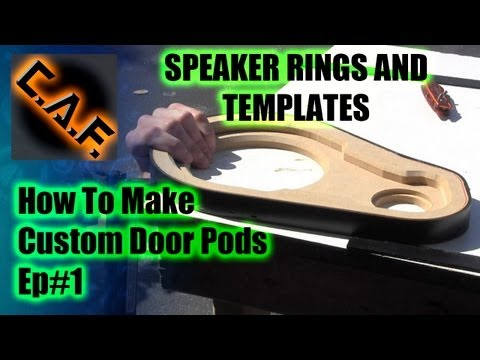 Fiberglass Door Panels Pods - Video Step 1 Woodwork Templates CarAudioFabrication