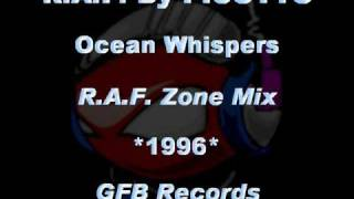 R.A.F. By PICOTTO - Ocean Whispers [R.A.F. Zone Mix] *1996* [GFB092-GFB Records]