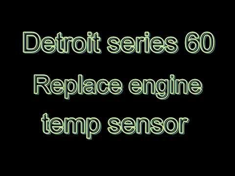 Detroit 60 Engine temp gauge going crazy, replace sensor.